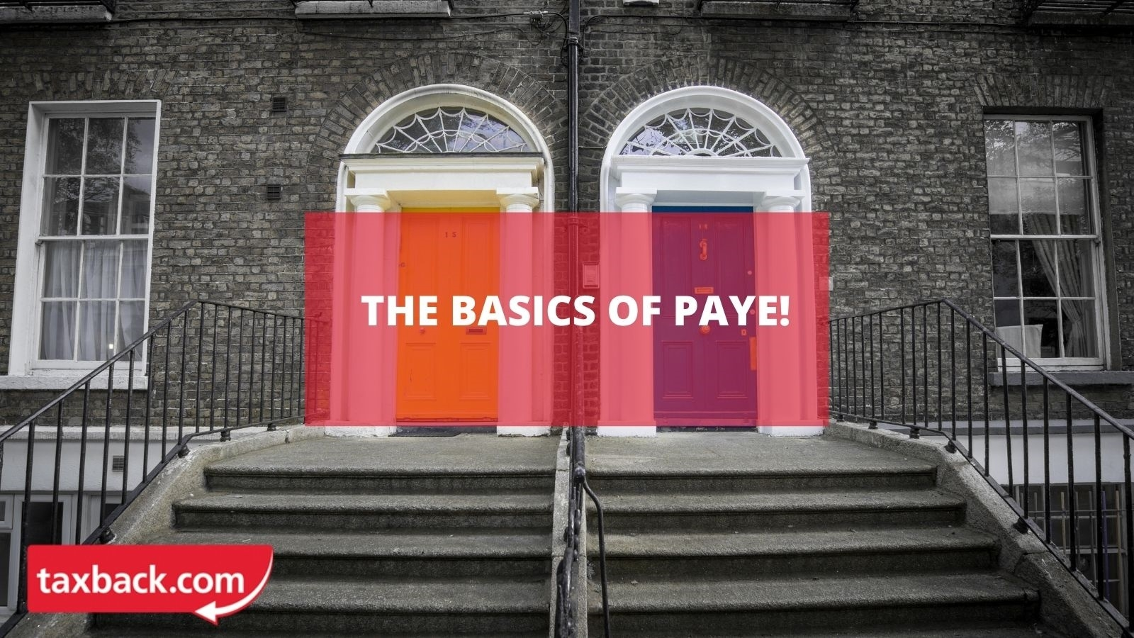 Simple Paye Taxes Guide Tax Refund Ireland
