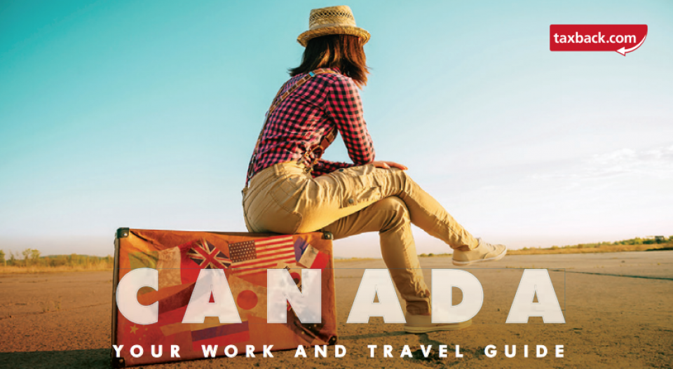 Your Guide to Work and Travel in Canada